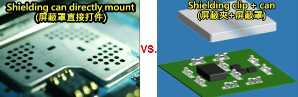 Comparison between shielding-can directly mount and shielding-clip